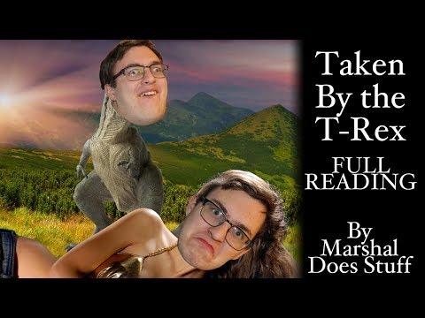 Taken by the T-Rex - Full Reading