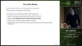 """C++Now 2017: Ali Çehreli """"Competitive Advantage with D"""""""