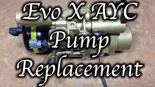 HOW TO: MITSUBISHI EVO X AYC PUMP REPLACEMENT