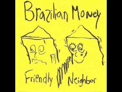 brazilian money - ghetto lungs (get along now)