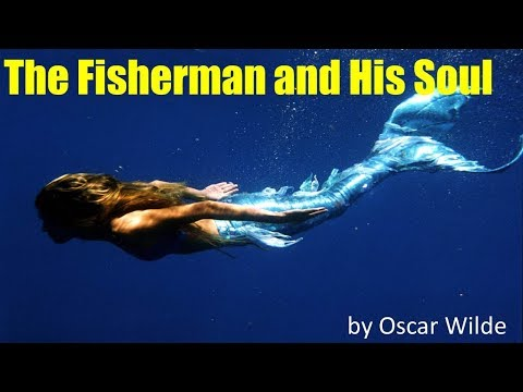 Learn English Through Story - The Fisherman And His Soul By Oscar Wilde - Elementary