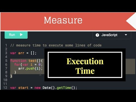 how to Measure Execution time in JavaScript