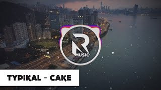 Typikal - Cake (I Only Came for the Cake) *Official*