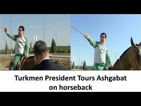 Interesting  video: Turkmen President tours Ashgabat on horseback