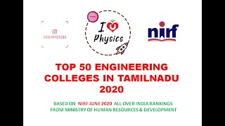Top 50 Engineering Colleges in Tamilnadu 2020 - with NIRF Ranking - I Love Physics - Barath