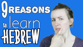 9 Reasons to Learn Hebrew║Lindsay Does Languages Video
