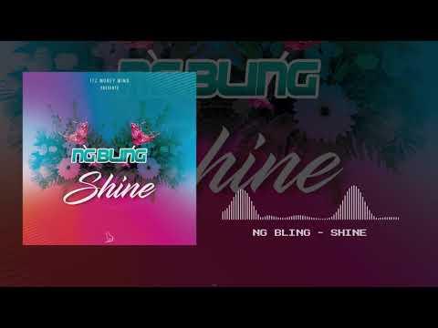 Ng Bling - Shine