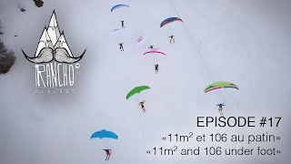 "Rancho EP#17 ""11m2 (et 106 au patin)"" / ""11m2 (and 106 under foot)"""