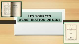 SOURCES D'INSPIRATION DE GIDE PARTIE 1