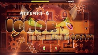 Geometry Dash - Dorami Comeback with new lvl! - Ichor (DEMON)