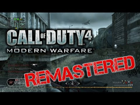 Call of Duty 4 Modern Warfare REMASTERED! |