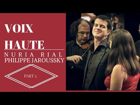 The most charming baroque duet ever - Voix hautes - Philippe Jaroussky et Nuria Rial - part (2/2)