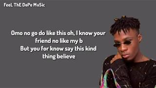 Gambar cover Joeboy - Don't Call Me Back (Lyrics)Ft. Mayorkun