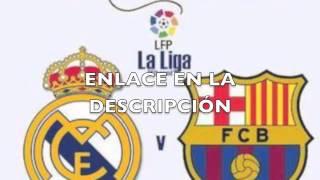 Ver online fc barcelona vs realmadrid ...