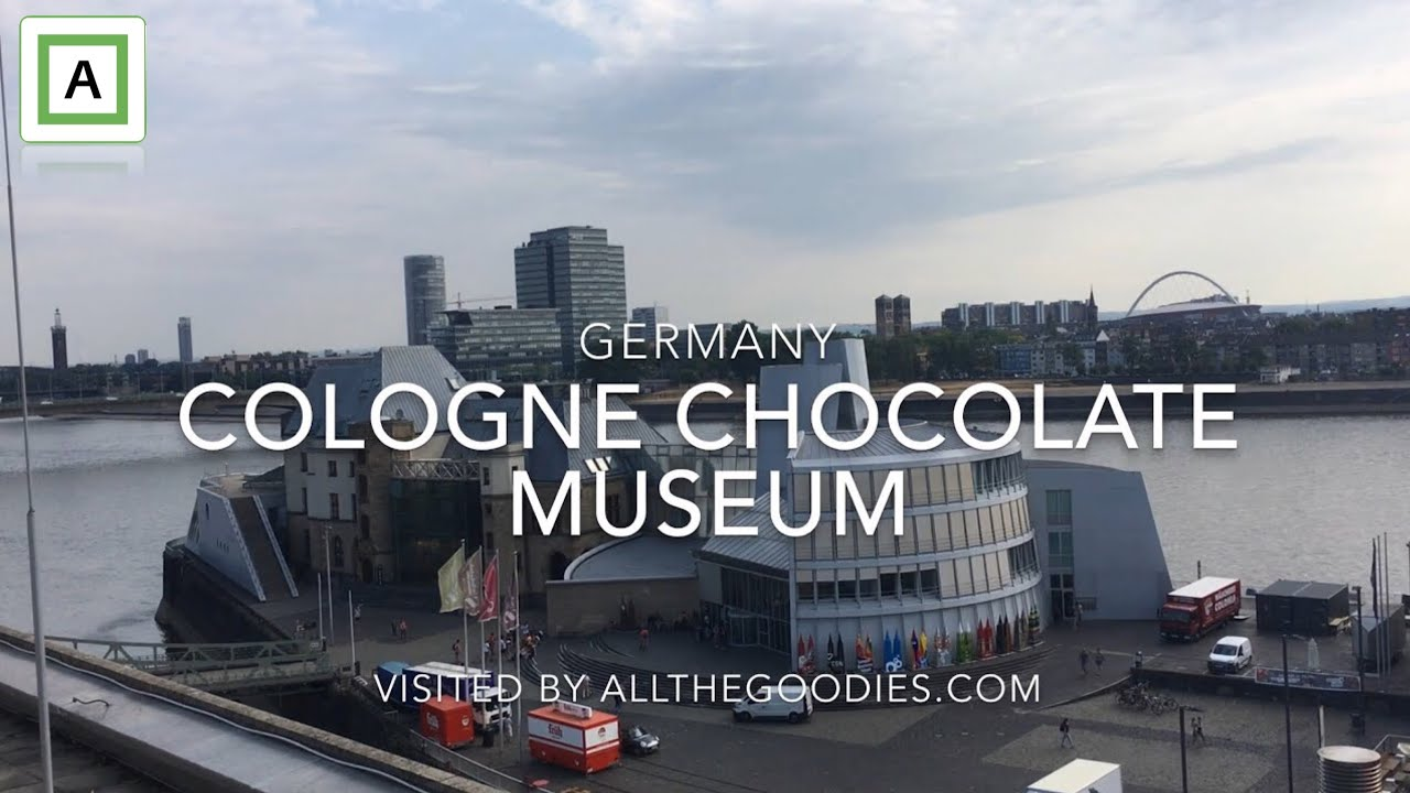 Cologne Chocolate Museum Germany Allthegoodiescom