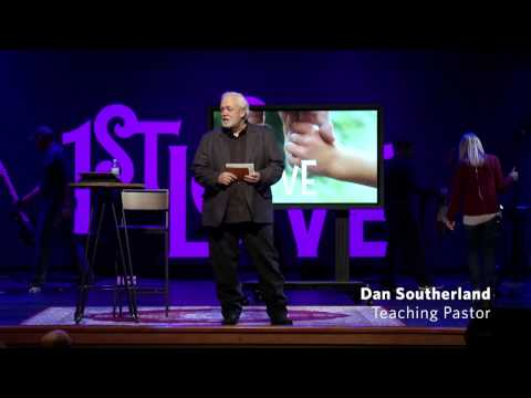 Unending & Personal | 1st Love | 02-05-17 | Dan Southerland | Westside Family Church