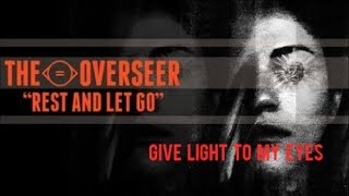 Watch Overseer Give Light To My Eyes video