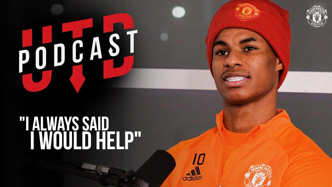 "Download UTD Podcast: Marcus Rashford - ""I always said I would help""  | Manchester United"