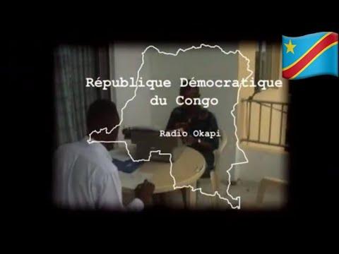 JOURNALISTES POUR LA PAIX - CONGO : RADIO OKAPI [RDC 🇨🇩 Afrique]