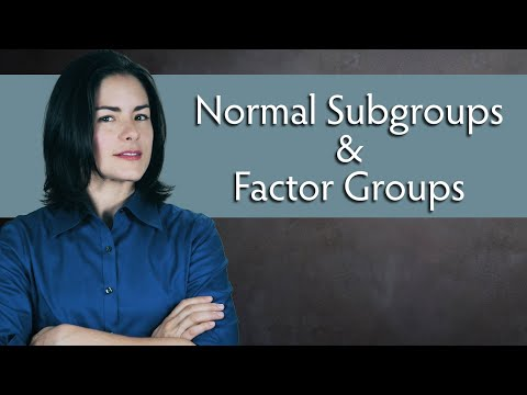 Normal Subgroups and Quotient Groups (aka Factor Groups) - Abstract Algebra