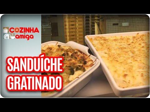 Sanduíche Gratinado -  Chef Gabriel Barone | Cozinha Amiga (31/03/17)