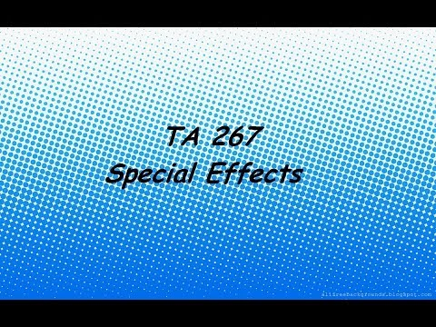 TA 267 - Special Effects