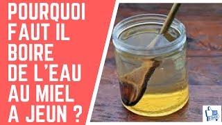 #12 POURQUOI FAUT IL BOIRE DE L'EAU AU MIEL A JEUN ?