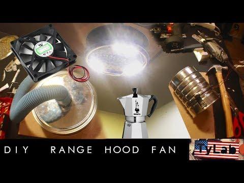 DIY - Project 01 - Range Hood Fan