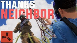 Rust - NEIGHBORS Are Your KEY to LOOT (Rust PvP Highlights & More)