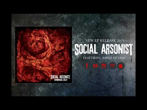 Ashes of Old - Social Arsonist (Single 2019)