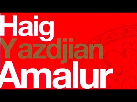 Haig Yazdjian - Yareh Martou Yara Gouda (Official Audio)