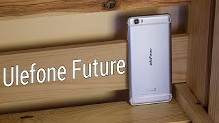 ulefone Future - туманное будущее. Распаковка и краткий обзор Ulefone Future