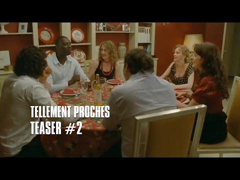 Tellement Proches - Teaser 2