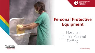 Hospital PPE - Infection Control: Doffing