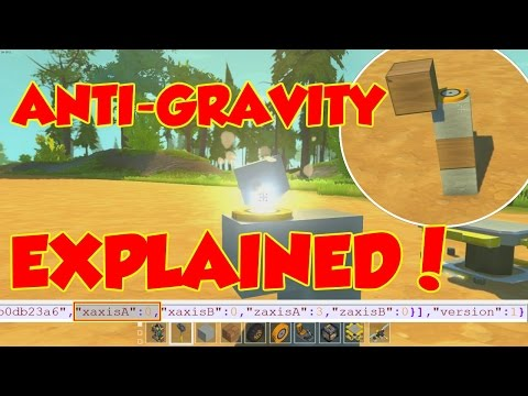 ANTI-GRAVITY GLITCH: HOW, WHY, WHAT? - [Scrap Mechanic HD]