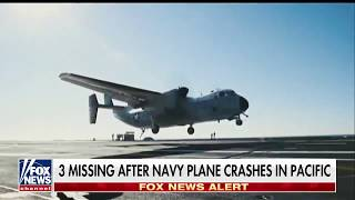 USA Navy C2-A Greyhound transport plane crashed 8 rescued 3 missing Breaking News November 2017