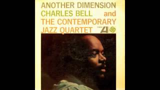 Charles Bell and The Contemporary Jazz Quartet - My Favorite Things