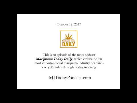 Thursday, October 12, 2017 Headlines | Marijuana Today Daily News