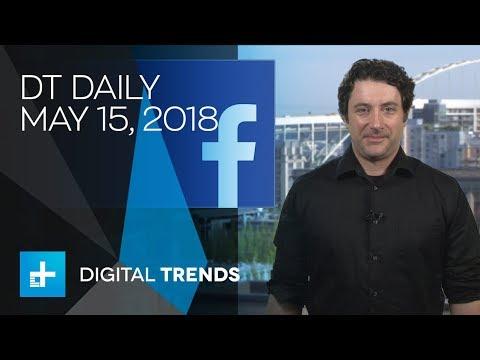 DT Daily: Facebook deletes half a billion fake accounts