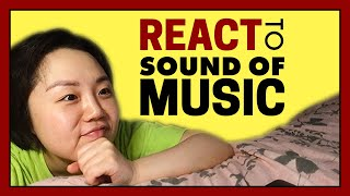 Reaction to Sound of Music | M…