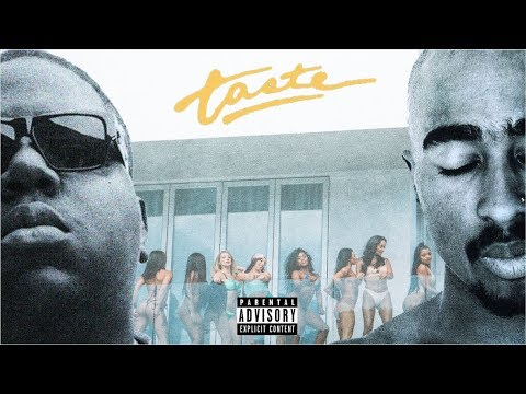 2Pac & Notorious B.I.G. - Taste (Remix) Ft. Tyga, Offset