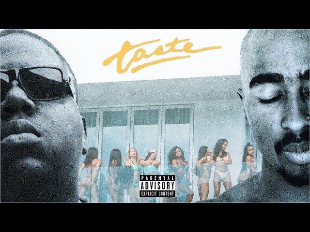 2pac-notorious-b-i-g-taste-remix-ft-tyga-offset-forgotten