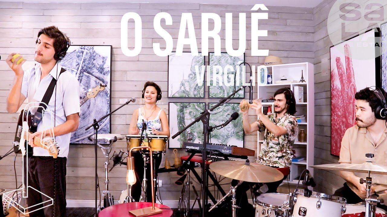O Saruê - Virgílio | Sala de Estar