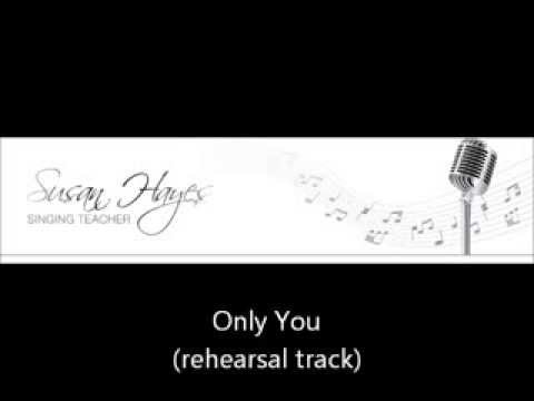 Only You  (rehearsal track)