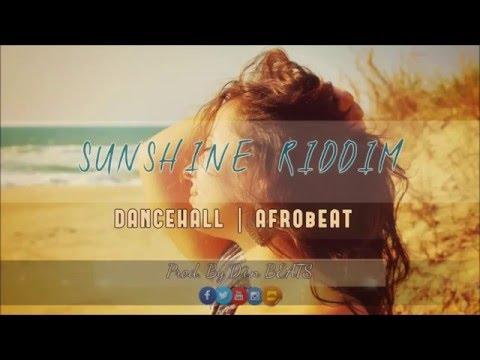 Dancehall Riddim Beat   AfroBeat Instrumental🎹🎸 -  'Sunshine Riddim'☀️ (Prod. By D.i.n BEATS)