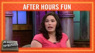 AFTER HOURS FUN | Jerry Springer