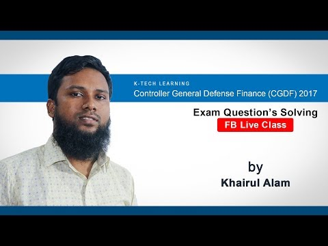 Controller General Defense Finance CGDF-2017 Live by Khairul Alam