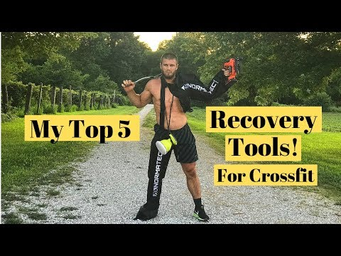 My Top 5 Recovery Tools For Crossfit!!!