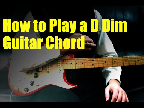 how-to-play-a-d-dim-guitar-chord