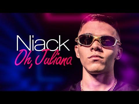 Niack – Oh Juliana [Radio Version] (Two Maloka + @DJ Léo da 17)